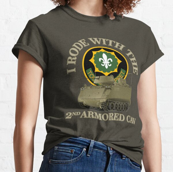 I Rode With The 2nd Armored Cav Classic T-Shirt