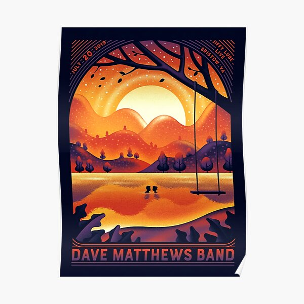 Best Poster #DMB2019 July 20th 2019 Jiffy Lube Live, bristow, va Poster