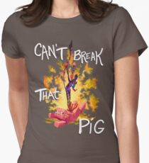Can't Break That Pig Women's Fitted T-Shirt