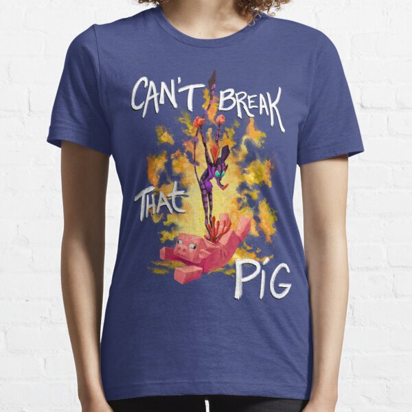 Can't Break That Pig Essential T-Shirt