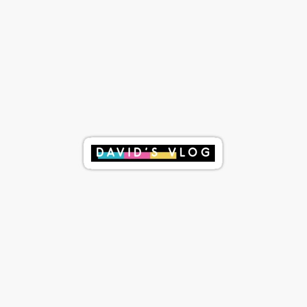 DAVID'S VLOG the beverly collection black DAVID DOBRIK VLOG SQUAD Sticker