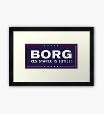 BORG - Resistance Is Futile! Framed Print