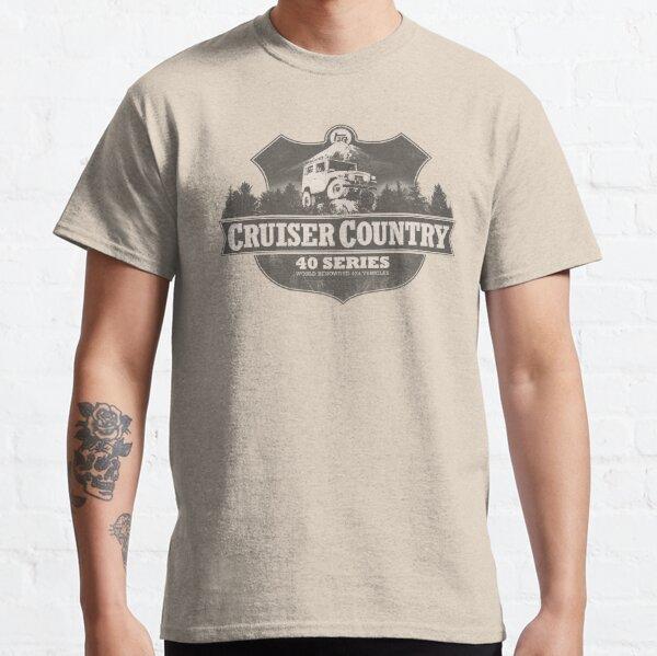 CRUISER COUNTRY - 40 SERIES Classic T-Shirt