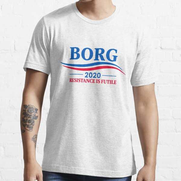 BORG 2020 - RESISTANCE IS FUTILE Essential T-Shirt