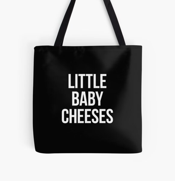 Little Baby Cheeses – Kath and Kim, white type All Over Print Tote Bag