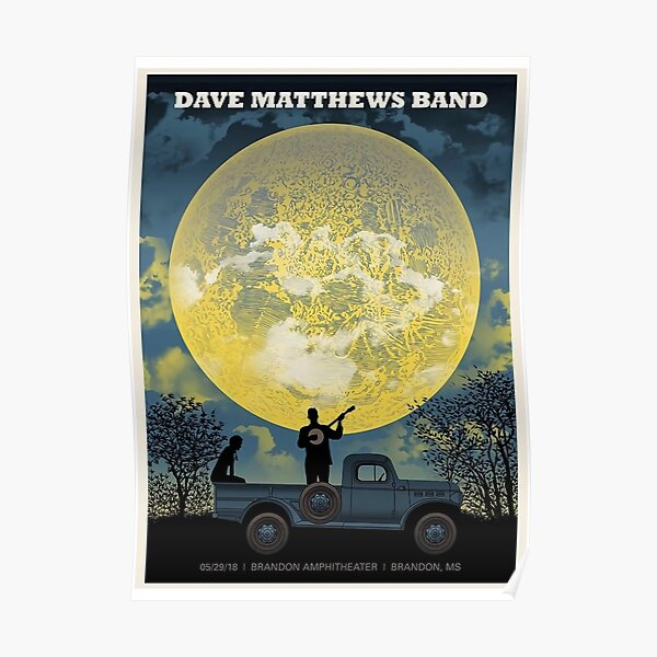 Best Poster #DMB2019 May 29 2018 Brandon Amphitheater Brandon MS Poster