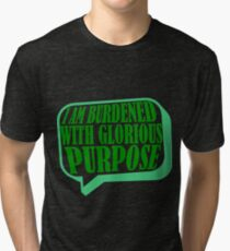 Burdened with Glorious Purpose Tri-blend T-Shirt