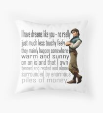 I have dreams like you Throw Pillow