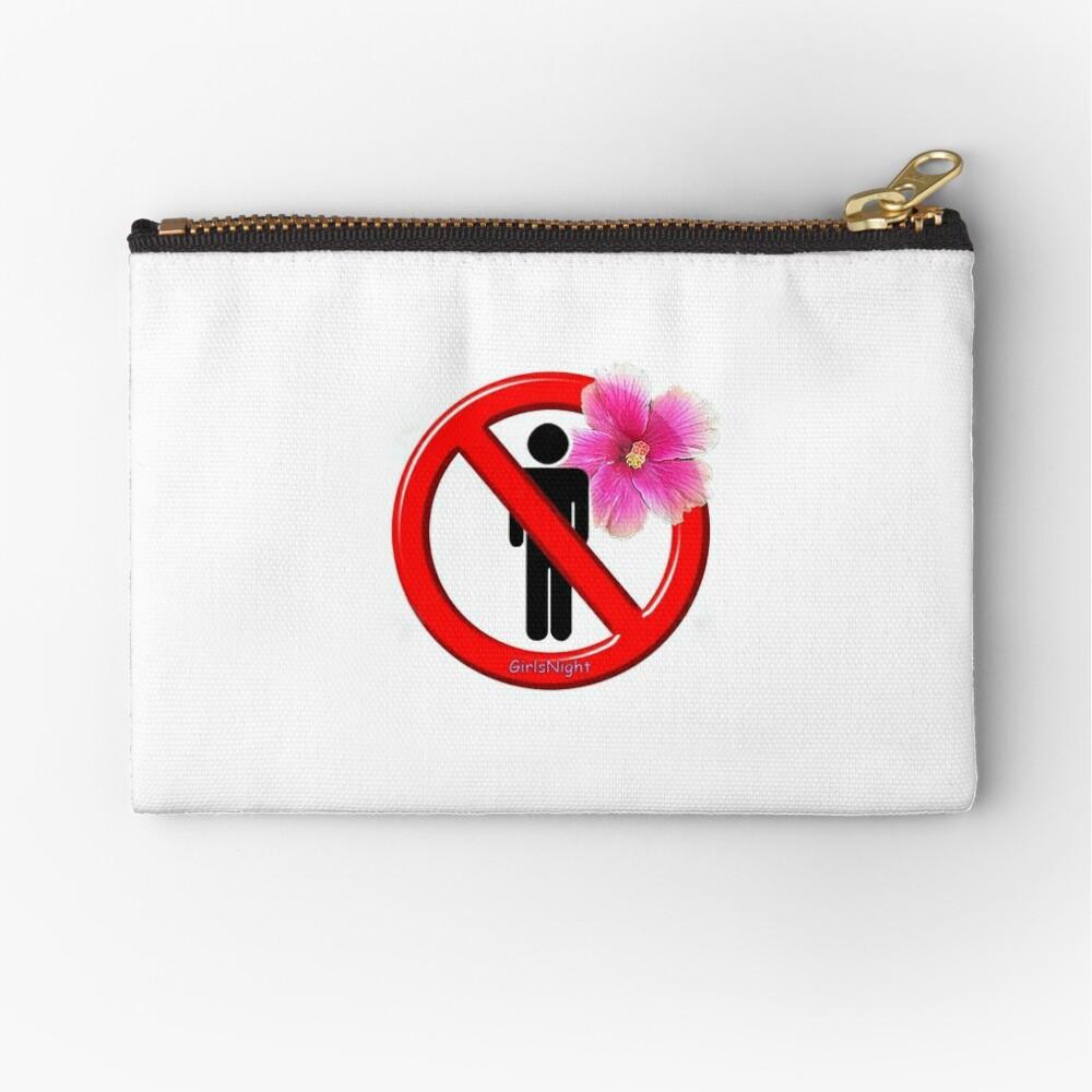 Girls Only!  No men allowed! Zipper Pouch