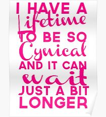 Lifetime to be Cynical Poster