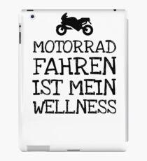 Motorrad Fahren Ist Mein Wellness iPad Case/Skin