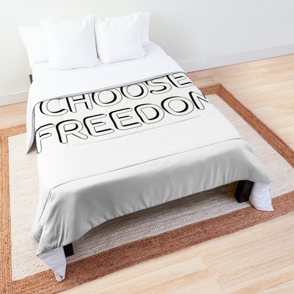 CHOOSE FREEDOM - Wanderlust Quotes Comforter