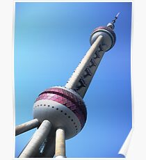 Pearl Oriental Tower - Shanghai, China Poster