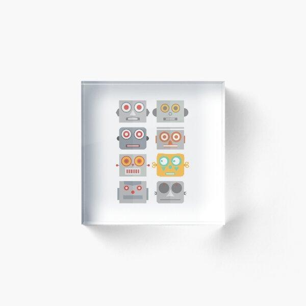 Robot Heads - Be yourself. Acrylic Block