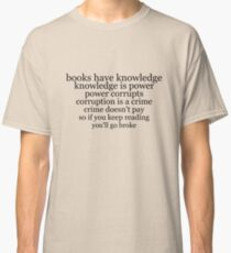 books have knowledge Classic T-Shirt