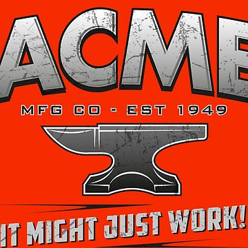 ACME - It might just work! by quarksbar