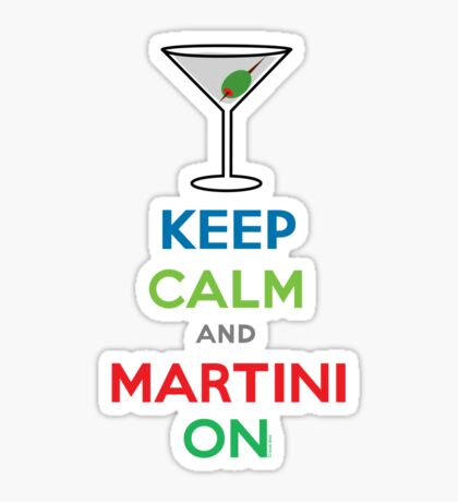 Keep Calm and Martini On Sticker