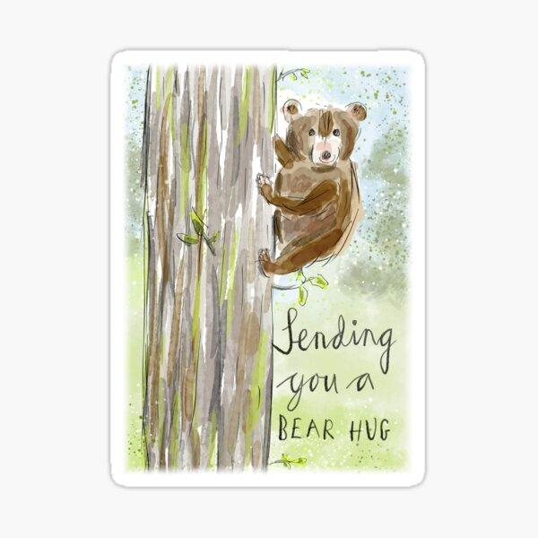 Sending You a Bear Hug... Sticker