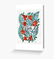 Killin' It – Tropical Red & Green Greeting Card