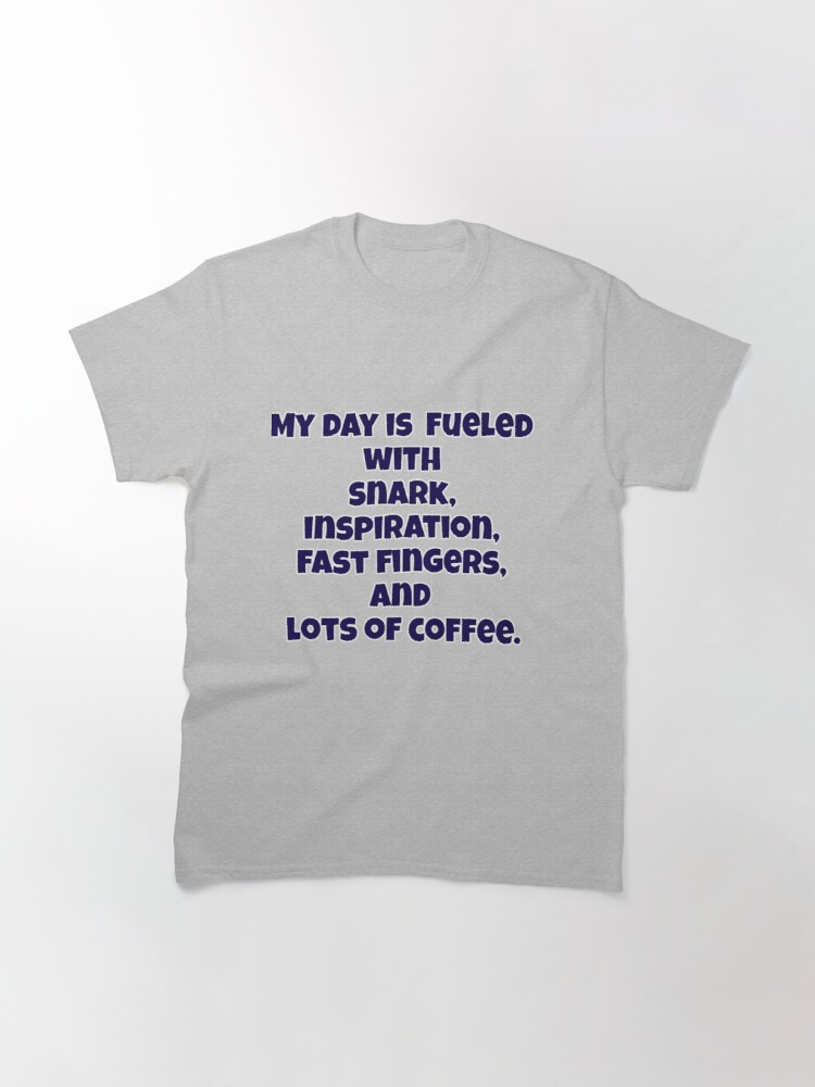 Alternate view of Lots of Coffee Classic T-Shirt