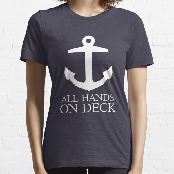 Anchor pirate all hands on deck Essential T-Shirt