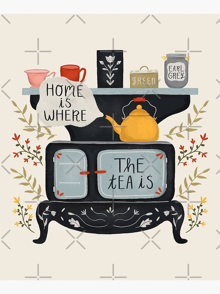 Home Is Where the Tea Is by ohjessmarie