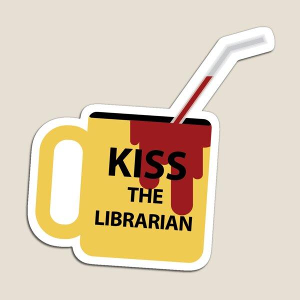 Kiss the Librarian Mug Magnet