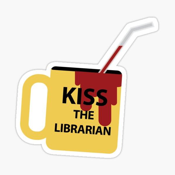 Kiss the Librarian Mug Sticker