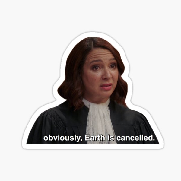 Earth is cancelled. The Good Place. Maya Rudolph. Sticker