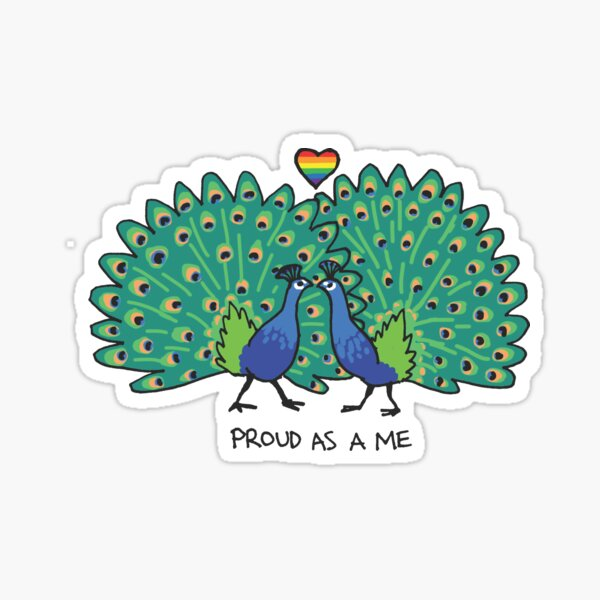 Proud as a Me (Peacock Pride) - Queer Zoology Series Sticker