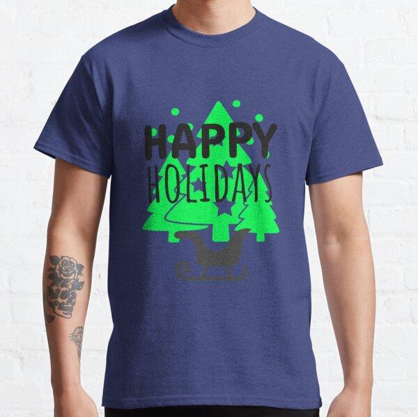 Happy Holydays Shirts Classic T-Shirt