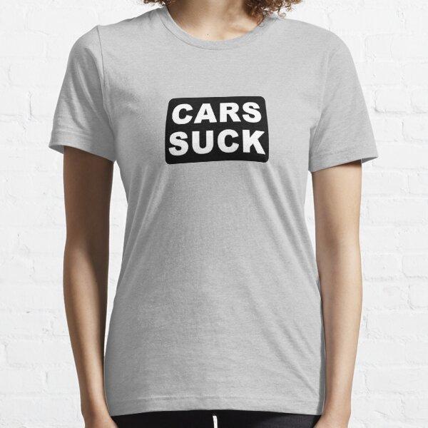 CARS SUCK Essential T-Shirt