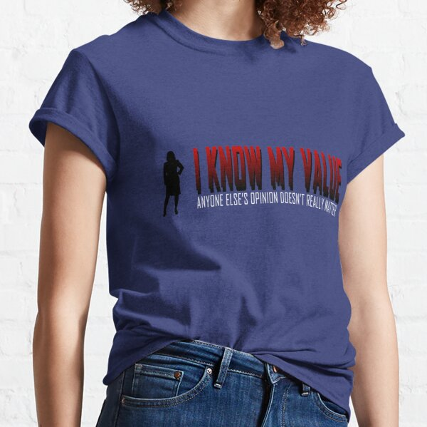I KNOW MY VALUE - Red Classic T-Shirt