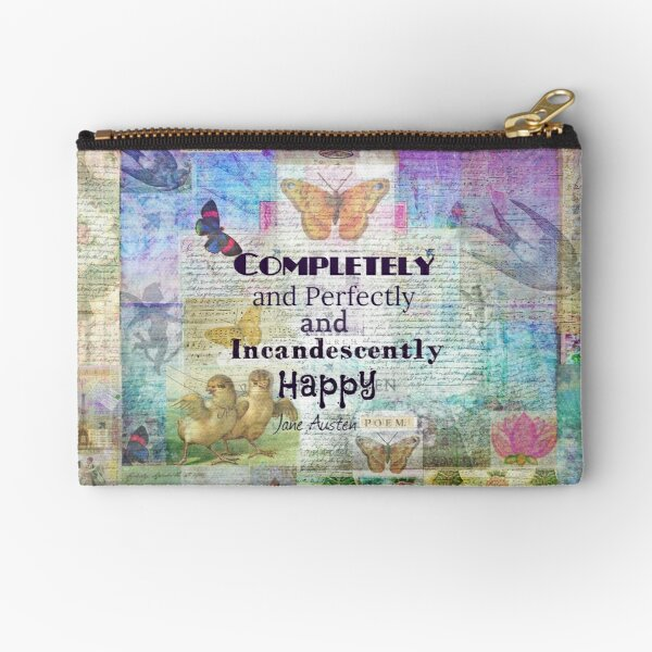 Jane Austen Mr Darcy Quote Completely And Perfectly And Incandescently Happy Zipper Pouch