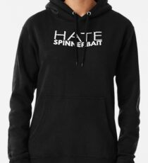 Hass Spinnerbait (weißer Text) Hoodie