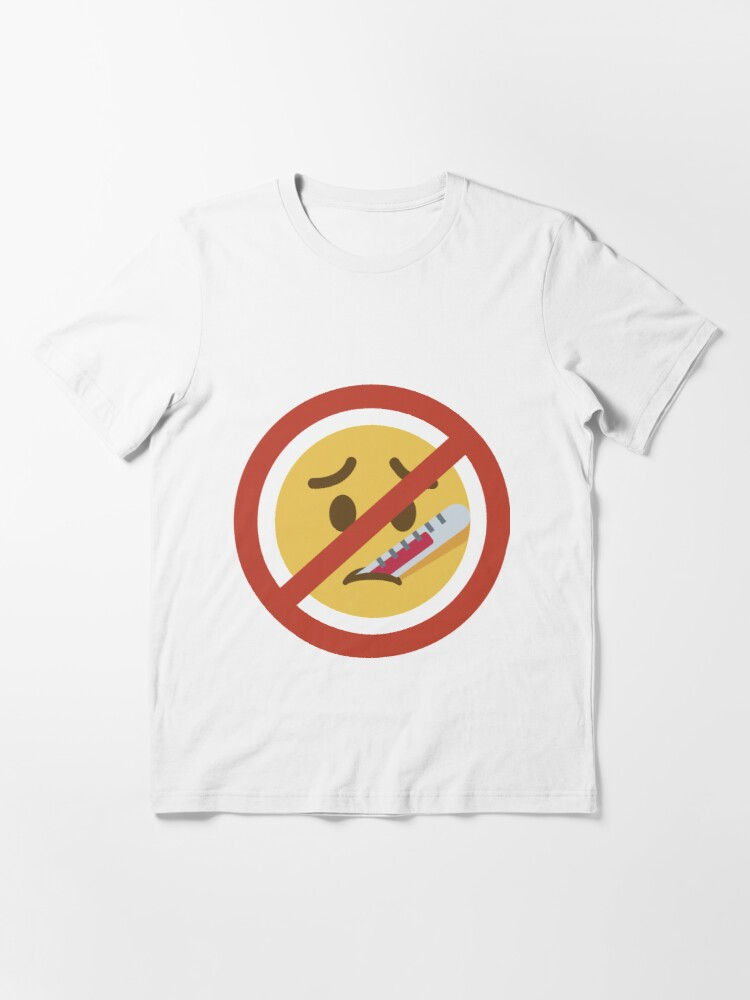 Alternate view of Don't Get Sick  Essential T-Shirt