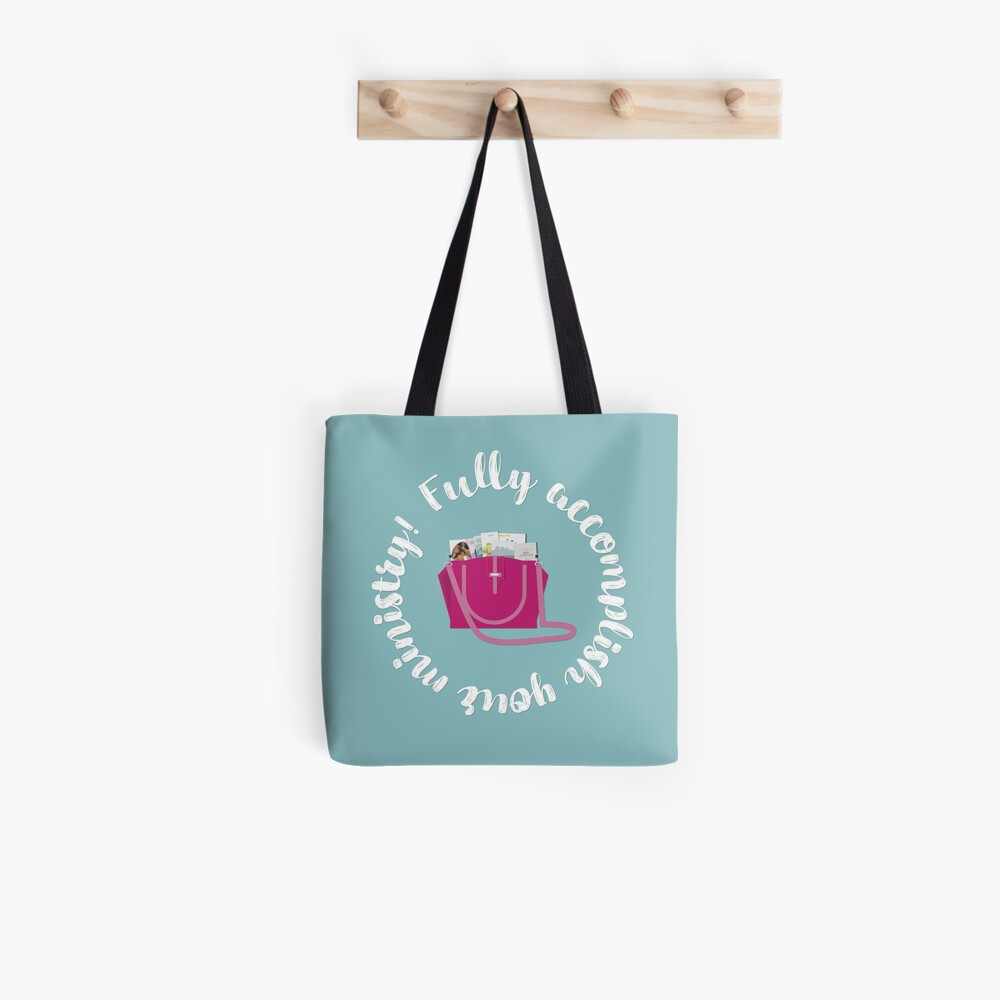 Fully Accomplish Your Ministry - Pink Service Bag Tote Bag