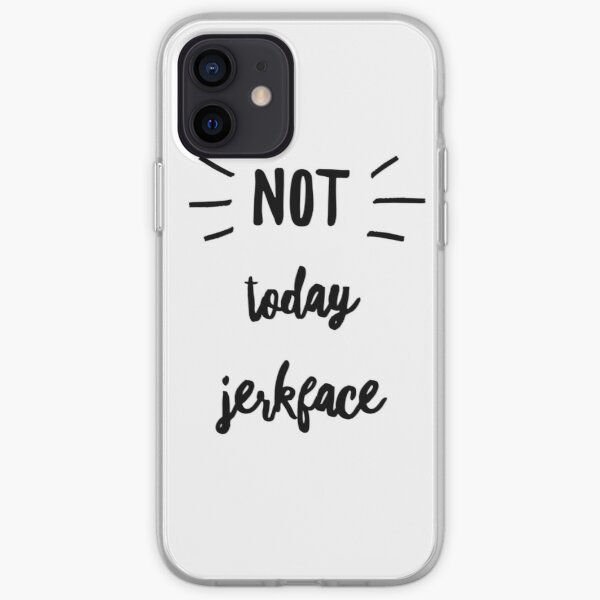Not today jerk face in black by Jami Amerine  iPhone Soft Case