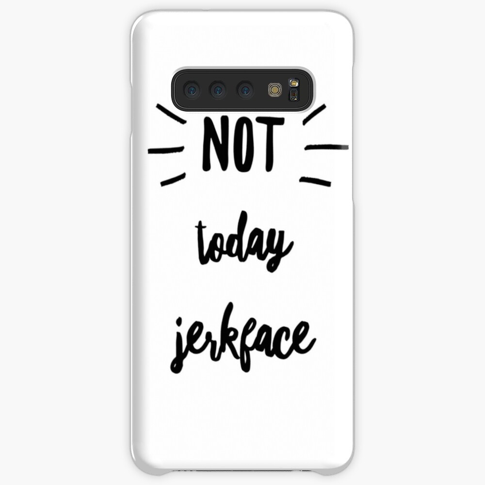 Not today jerk face in black by Jami Amerine  Samsung Galaxy Snap Case