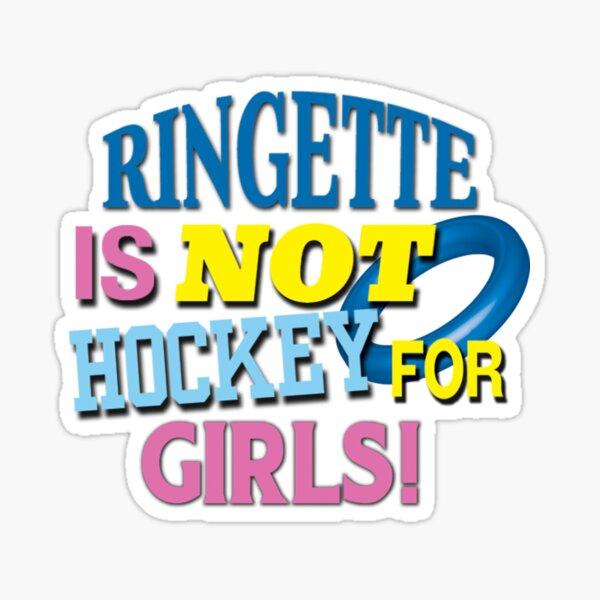 'Ringette Is Not Hockey For Girls!' (White) Sticker