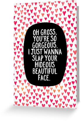 Oh Gross, you're so gorgeous by Elisabeth Fredriksson