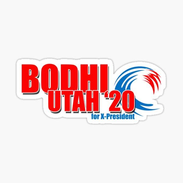 Bodhi Utah for X-President 2020 Sticker