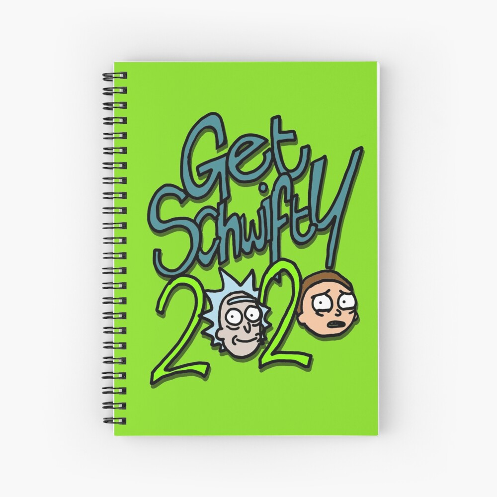 """""""Get Schwifty 2020"""" with Rick and Morty™ Spiral Notebook"""