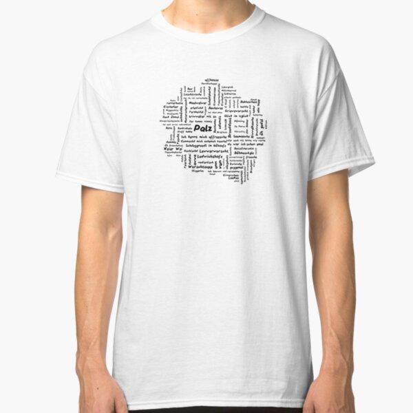 Mundart in Form - Palz III Classic T-Shirt
