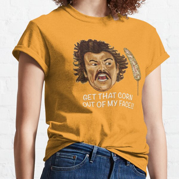 Get that Corn Out of My Face!! Classic T-Shirt