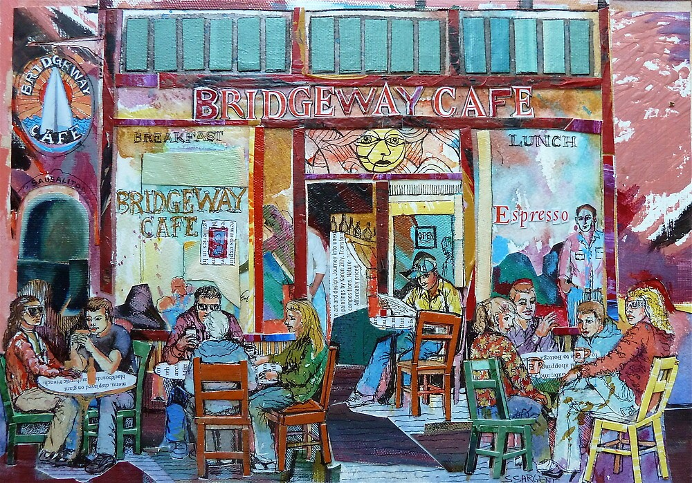 Bridgeway Cafe by Sally Sargent