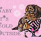 """""""Baby It's Cold Outside"""" - Zeitgenössisch, Weihnachten, Dackel, Schneeflocken, Dackel, Hund, Apfel, Welpe, Pastell, Rosa, Langhaar, Weihnachten, Urlaub, Süß von CanisPicta"""