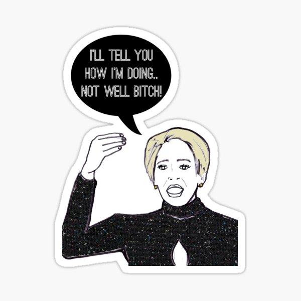 Not Well Sticker