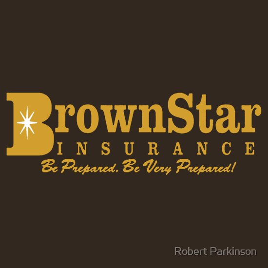 TShirtGifter presents: Brown Star Insurance