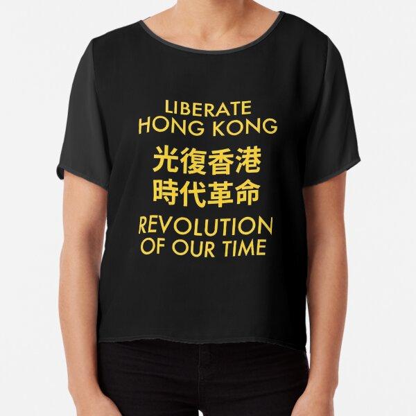 LIBERATE HONG KONG REVOLUTION OF OUR TIME 光復香港 時代革命 Chiffon Top